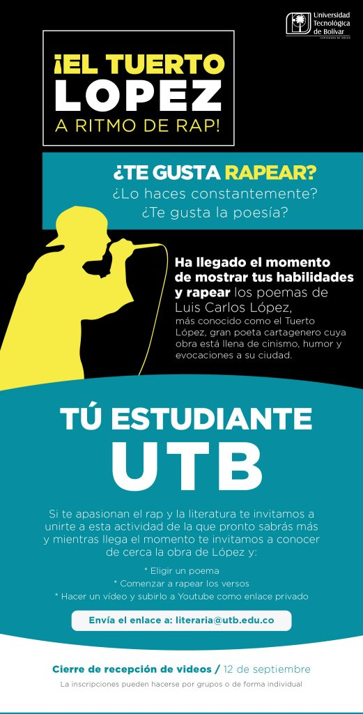 UTB Literaria - Actividades: El Tuerto López a ritmo de rap
